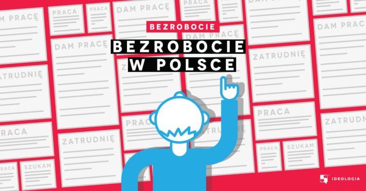Bezrobocie w Polsce - stopa i struktura bezrobocia w naszym kraju