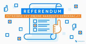 Referendum w Polsce. Blaski i cienie demokracji bezpośredniej
