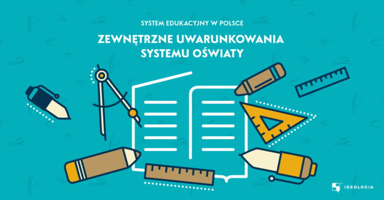 System edukacji w Polsce - uwarunkowania zewnętrzne