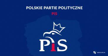 Postulaty Prawa i Sprawiedliwości. Analizujemy program oraz działania partii rządzącej